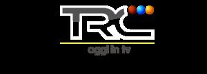 TRC IN DIRETTA