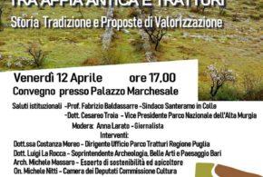 """Murgia tra Appia antica e Tratturi """" Storia Tradizione e Proposte di Valorizzazione"""