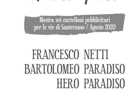 """SANTERAMO  """"A  CIELO APERTO """"  LA PUBBLICITA' FA SPAZIO ALL'ARTE  PER TUTTO IL PROSSIMO MESE DI AGOSTO"""